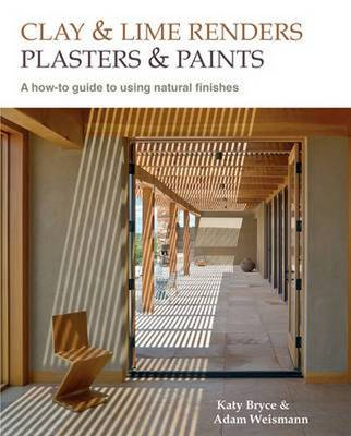 Clay Lime Renders Plasters Paints Using Natural Finishes Mike Wye